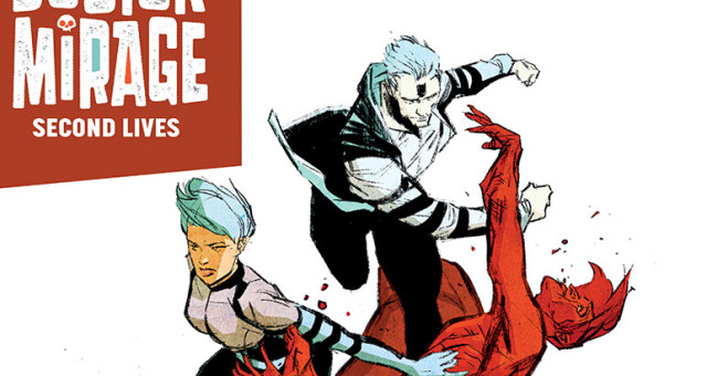 First Look: The Death-Defying Doctor Mirage: Second Lives #2